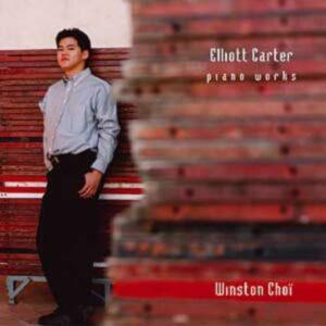 Elliott Carter : Integrales Des Oeuvres Pour Piano - Winston Choï, Piano