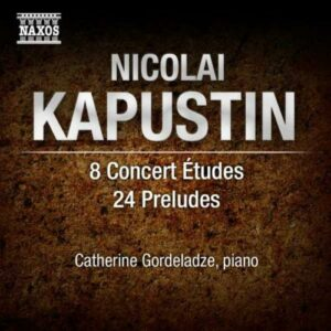 Nicolai Kapustin : 8 Études de concert - 24 Préludes