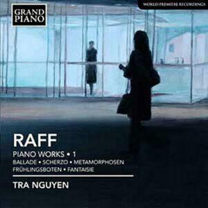 Joachim Raff : Œuvres pour piano (Volume 1)