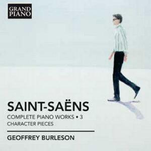Saint-Saëns : Les œuvres pour piano, Vol. 3.