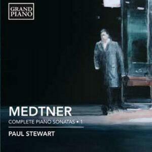 Medtner : Sonates pour piano, Vol. 1.
