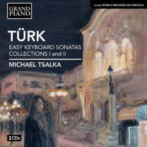 Daniel Gottlob Türk (1750-1813) : Sonates faciles pour clavier (Collections I et II)