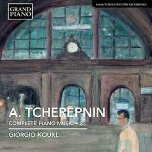 Tchérepnine : L'œuvre pour piano, Vol. 2. Koukl.