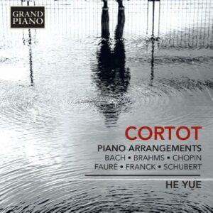 Yue He, piano : Alfred Cortot : Piano Arrangements
