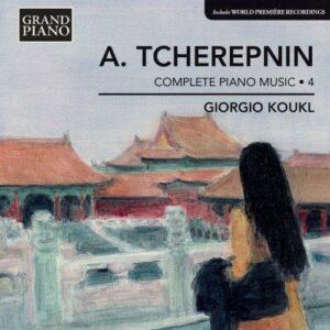Alexandre Tchérepnine : Musique pour piano (Intégrale - volume 4)