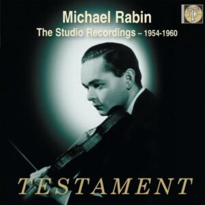 Michael Rabin, the Studio Recordings 1954-1960.
