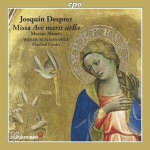 Desprez : Missa Ave maris stella. Weser-Renaissance, Cordes.