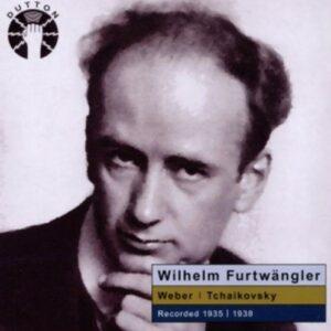 Weber / Tchaikovsky: Wilhelm Furtwangler