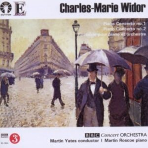 Widor, Charles-Marie: Charles-Marie Widor,  Piano Concertos