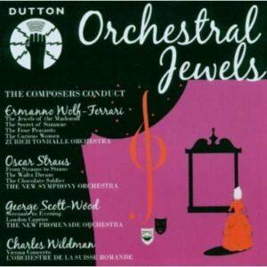 Wolf-Ferrari / Straus / Scott-Wood: Orchestral Jewels