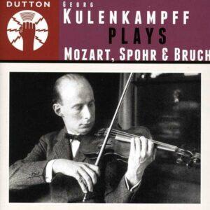 Mozart / Spohr / Bruch: Georg Kulenkampff Plays Mozart,  Spohr & Bruch