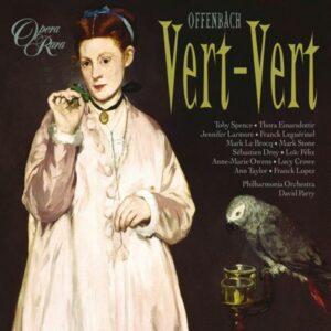 Offenbach : Vert-Vert. Spence, Parry.
