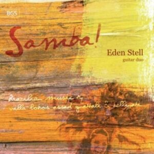 Villa-Lobos / Gnattali / Assad / Bellinati: Samba!