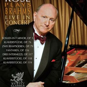 Jerome Rose Plays Brahms Live in Concert