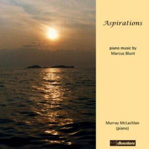 Marcus Blunt : Aspirations