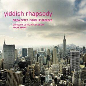 Sirba Octet/Yiddish Rhapsody