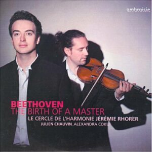Beethoven : La Naissance d'un Maître. Coku, Chauvin, Rohrer.