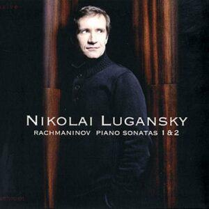 Rachmaninov : Sonates pour piano n°1 et 2. Lugansky.
