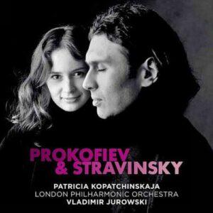 Stravinsky, Prokoviev : Concertos pour violon. Kopatchinskaja, Jurowski.