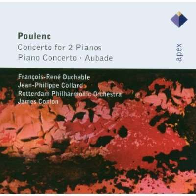 Poulenc : Concertos Pour Piano & Aubade. Conlon James