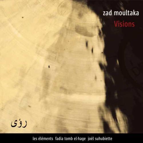 Moultaka : Visions. Suhubiette.