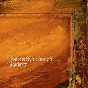 Brahms : Symphonie n° 4. Gardiner.
