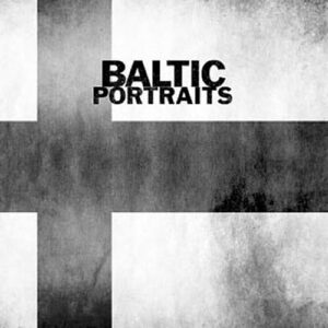 Baltic Portraits : Tüür, Sallinen, Salonen. Järvi.