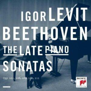 Beethoven : The Late Piano Sonatas