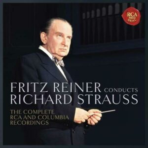 Fritz Reiner dirige Strauss. The Complete RCA and Columbia Recordings.