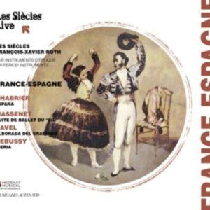 Chabrier, Massenet, Ravel, Debussy: France - Espagne