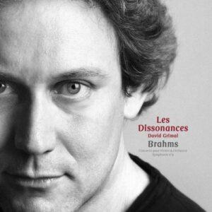 Brahms : Concerto pour violon, symphonie n° 4. Les Dissonances.