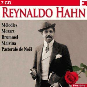 Hahn : Mélodies et airs d'opéras.