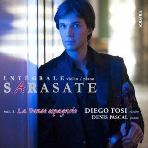 Sarasate : Les pièces pour violon et piano, vol. 2. Tosi, Pascal.
