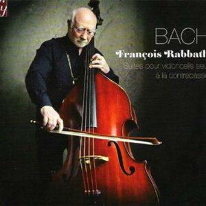 Bach : Les Suites pour violoncelle. Rabbath.