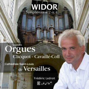 Widor : Symphonies n°2 & 4
