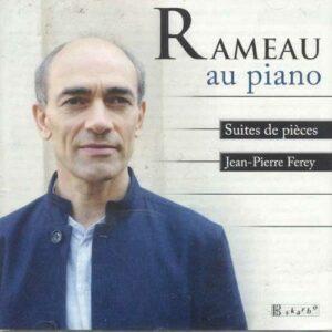 Rameau : Rameau au piano