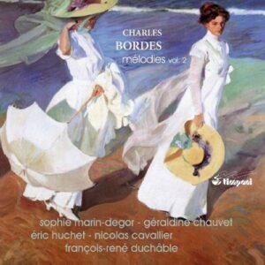 Bordes : Mélodies, vol. 2. Marin-Degor, Chauvet.