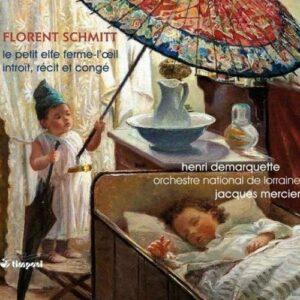 Schmitt : Le Petit Elfe Ferme-l'Œil. Martin, Demarquette, Mercier.