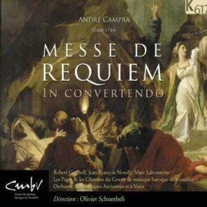 Campra : Requiem. Schneeneli.