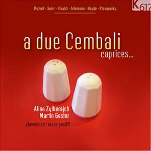 A due cembali : Mozart, Soler. Zylberajch, Gester.