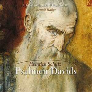 Schütz : Psaumes de David. Haller.