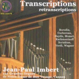Haydn / Wagner / Rachmaninoff / Mozart / Verdi / Cochereau: Transcriptions