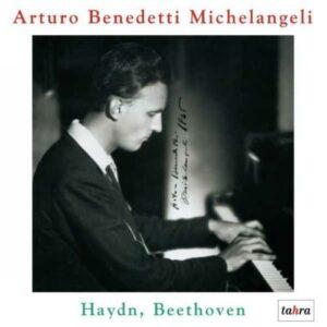 Arturo Benedetti Michelangeli : Beethoven, Haydn