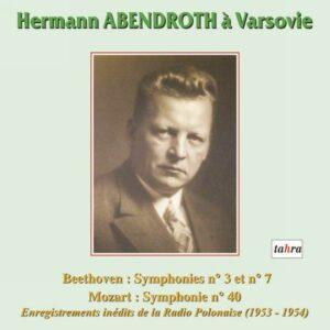 Abendroth Hermann : A Varsovie. BEETHOVEN : Symphonies n° 3 & 7