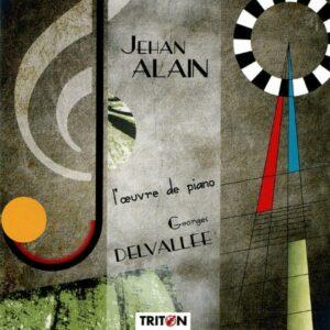 Alain : L' Œuvre pour piano. Delvallée.