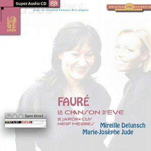 Fauré : La Chanson d'Eve. Delunsch, Jude.
