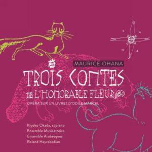Ohana : Les Trois Contes de l''Honorable Fleur. Okada, Hayrabedian.