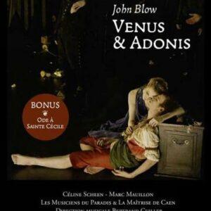 Blow : Venus & Adonis - Ode à sainte Cécile. Scheen, Mauillon, Cuiller.