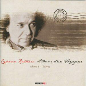 Liszt, Strauss, Brahms ... : Album d'un voyageur Vol.1 - Europe - Cyprien Katsaris