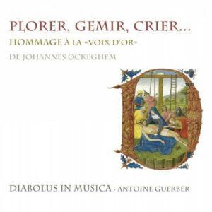 Plorer, Gemir, Crier : Hommage à la voix d'or de Johannes Ockeghem.